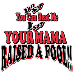 Pure Sport Football T-Shirt: Mama Raised a Fool
