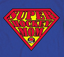 Hockey T-Shirt: Super Hockey Mom