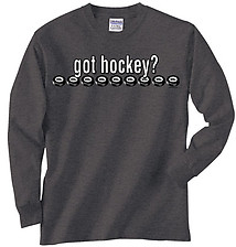 Long Sleeve Hockey T-Shirt: Got Hockey