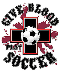 Pure Sport Soccer T-Shirt: Give Blood Play Soccer