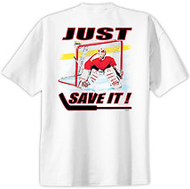 Hockey T-Shirt: Just Save It