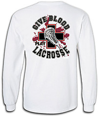 Pure Sport Long Sleeve Lacrosse T-Shirt: Give Blood Play Lacrosse