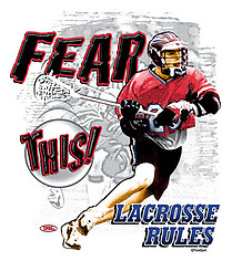Lacrosse T-Shirt: Fear This