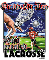 Lacrosse T-Shirt: On The 8th Day