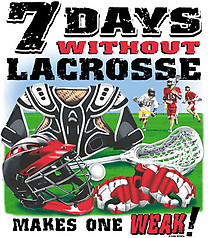 Pure Sport Lacrosse T-Shirt: 7 Days Without Lacrosse
