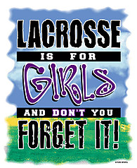 Pure Sport Lacrosse T-Shirt: Lacrosse is for Girls