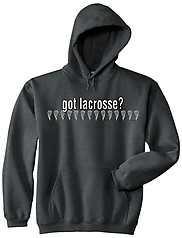 Pure Sport Hooded Lacrosse Sweatshirt: Got Lacrosse