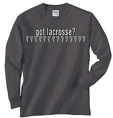 Pure Sport Long Sleeve Lacrosse T-Shirt: Got Lacrosse