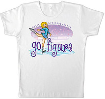 Figure Skating T-Shirt: Go Figure