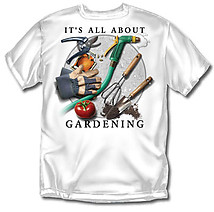 Gardening T-Shirt: All About Gardening