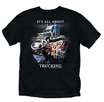 Trucker T-Shirt: All About Trucking