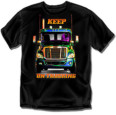 Coed Sportswear Trucker T-Shirt: Freightliner Keep On Trucking