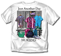 Nursing T-Shirt: Just Another Day Nursing