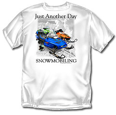Coed Sportswear Snowmobiling T-Shirt: Just Another Day Snowmobiling