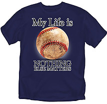 Baseball T-Shirt: My Life Baseball