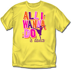 Coed Sportswear Youth Dance T-Shirt: All I Wanna Do Is Dance