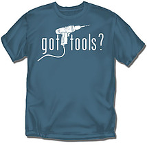 Carpenter T-Shirt: Got Tools?