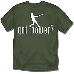 Coed Sportswear Softball T-Shirt: Got Power?