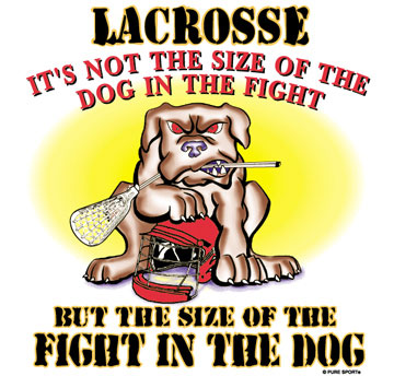 Pure Sport Lacrosse T-Shirt: Fight in The Dog