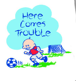 Pure Sport Soccer T-Shirt: Here Comes Trouble (Infant/Toddler)