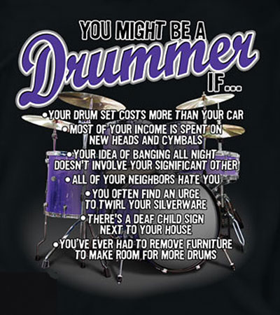 Coed Sportswear Drummer T-Shirt: You Might Be A Drummer