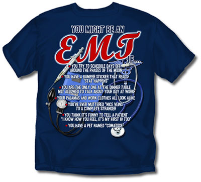 Coed Sportswear EMT T-Shirt: You Might Be An EMT