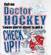 Pure Sport Hockey T-Shirt: Dr. Hockey