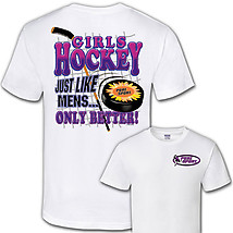 Hockey T-Shirt: Girls Only Better