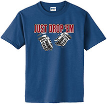 Hockey T-Shirt: Just Drop Em