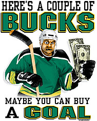 Hockey T-Shirt: Couple Of Bucks