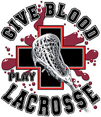 Lacrosse T-Shirt: Give Blood Play Lacrosse