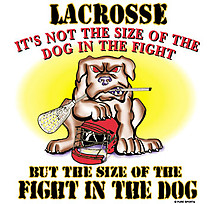 Lacrosse T-Shirt: Fight in The Dog