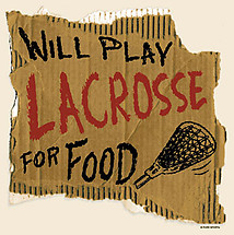 Lacrosse T-Shirt: Lacrosse For Food