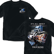 Trucking T-Shirt: All About Trucking