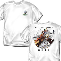Golf T-Shirt: All About Golf