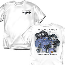 Law T-Shirt: All About Law Enforcement