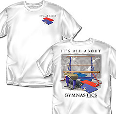 Coed Sportswear Gymnastics T-Shirt: It's All About Gymnastics