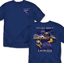 Lacrosse T-Shirt: It's All About Lacrosse