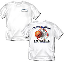 Basketball T-Shirt: Coed Naked Basketball