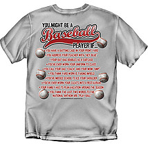 Baseball T-Shirt: You Might Be A Baseball Player