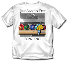 Coed Sportswear Bowling T-Shirt: Just Another Day