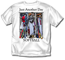 Softball T-Shirt: Just Another Day
