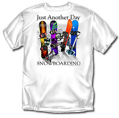 Coed Sportswear Snowboarding T-Shirt: Just Another Day