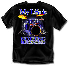 Coed Sportswear Drums T-Shirt: My Life