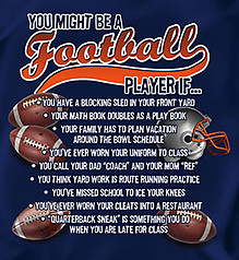 Coed Sportswear Football T-Shirt: You Might Be A Football Player