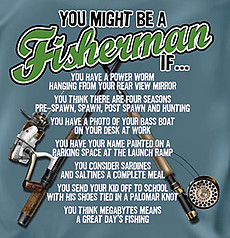 Coed Sportswear Fishing T-Shirt: You Might Be A Fisherman
