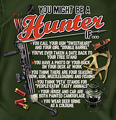 Coed Sportswear Hunting T-Shirt: You Might Be A Hunter