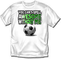 Youth Soccer T-Shirt: Awesome Soccer