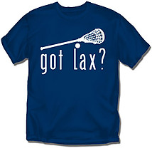 Lacrosse T-Shirt: Got Lax?