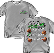 Basketball T-Shirt: You Might be a Basktetball Player If...
